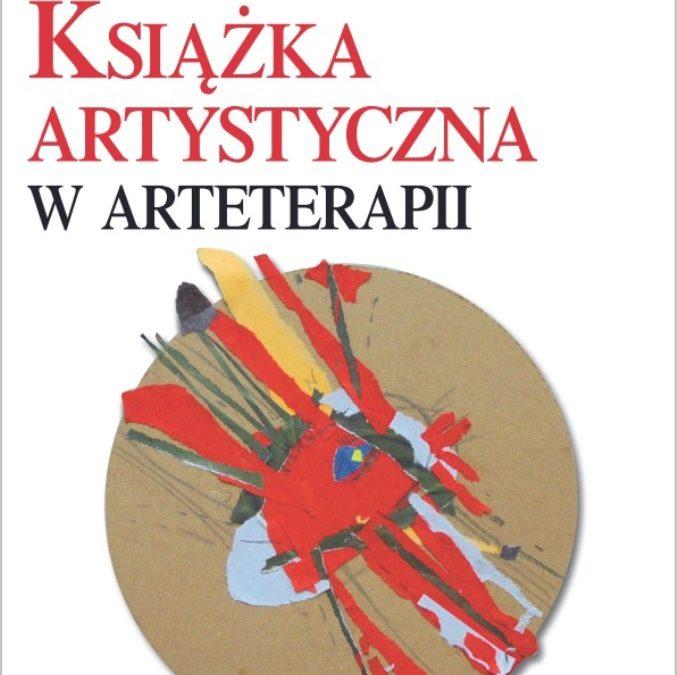 """""""Książka artystyczna w arteterapii"""", Wiesław Karolak"""