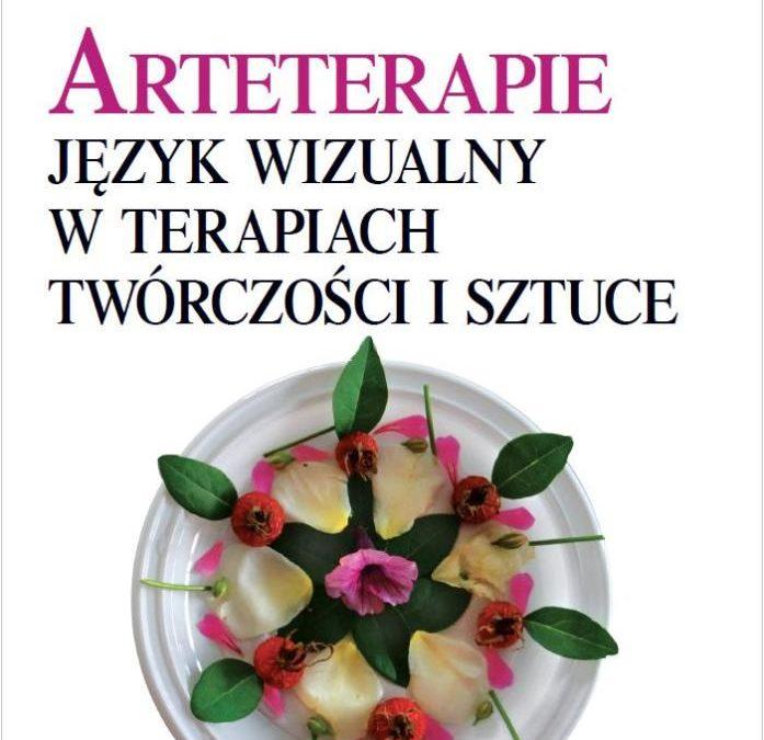 """""""Arteterapie. Język wizualny w terapiach, twórczości i sztuce"""", Wiesław Karolak"""