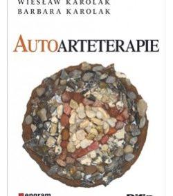 """""""Autoarteterapie"""" Wiesław Karolak, Barbara Karolak"""