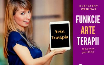 Bezpłatny Webinar Funkcje Arteterapii -Dlaczego Warto korzystać z Technik Terapii Przez Sztukę